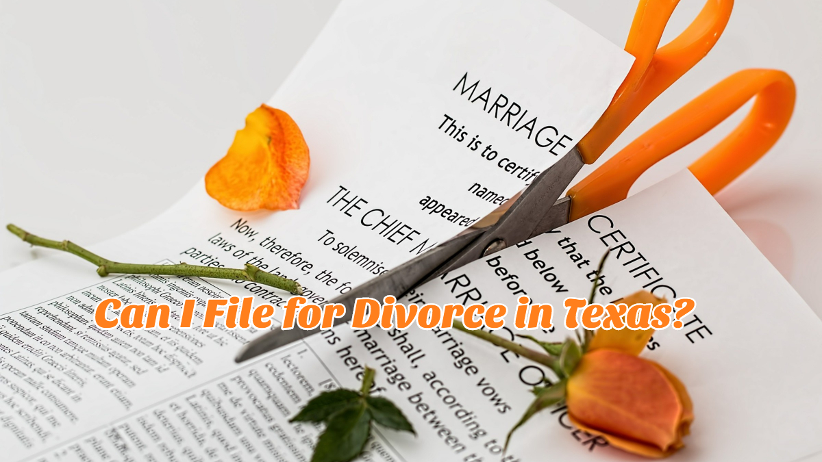 Can I File for Divorce in Texas?
